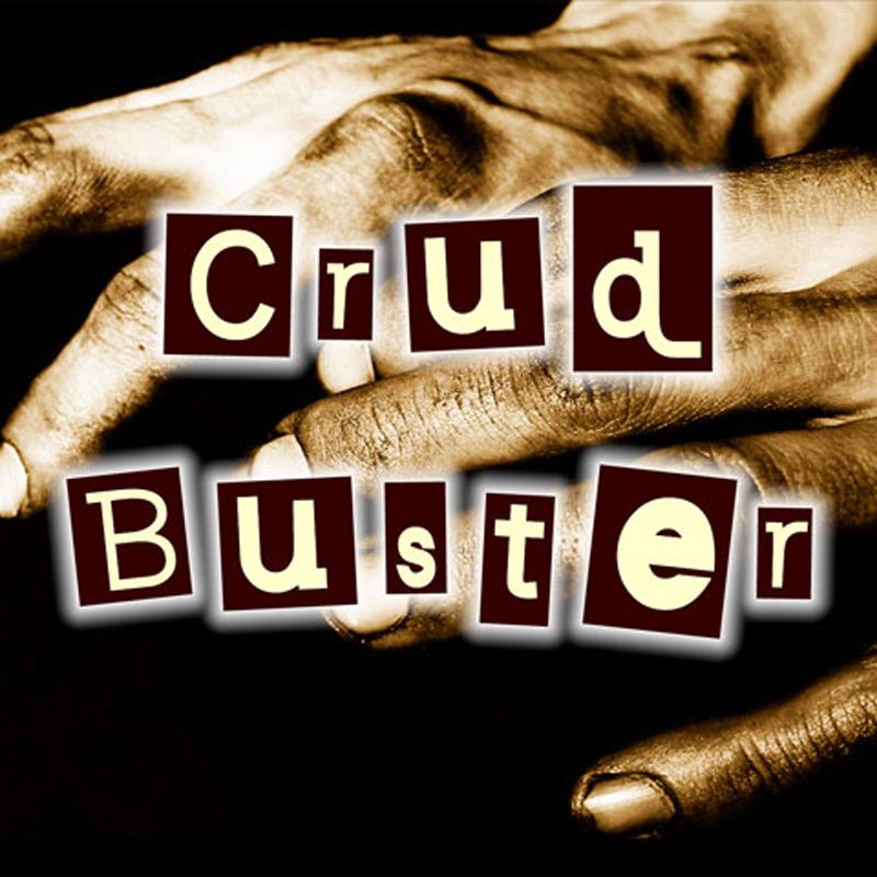 Crud Buster