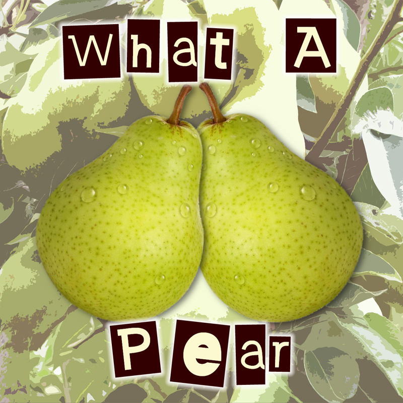 What A Pear
